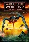 War of the Worlds 2: The Next Wave / Война миров 2: Вторжение