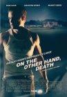 On the Other Hand, Death / По другую сторону, смерть