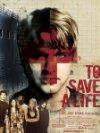 To Save a Life / Спасти жизнь