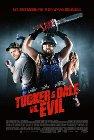 Tucker and Dale vs Evil / Такер и Дэйл против Зла