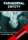 Paranormal Entity / Паранормальная сущность