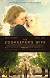 Zookeeper's Wife / Жена смотрителя зоопарка