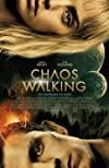 Chaos Walking / Поступь хаоса