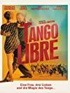 Tango libre / Свободное танго