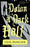 Down a Dark Hall / Дальше по коридору