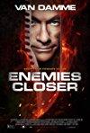Enemies Closer / Близкие враги
