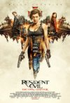 Resident Evil: The Final Chapter / Обитель зла: Последняя глава