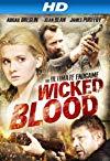 Wicked Blood / Злая кровь
