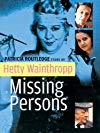Hetty Wainthropp: Missing Persons / Хетти Уэйнтропп: Пропавшие без вести