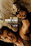 Blood Father / Кровный отец