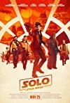 Solo: A Star Wars Story / Хан Соло: Звёздные войны. Истории