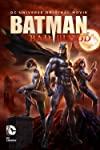 Batman: Bad Blood / Бэтмен: Дурная кровь