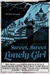 Sweet, Sweet Lonely Girl / Милая одинокая девушка