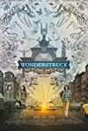 Wonderstruck / Мир, полный чудес