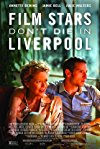Film Stars Don't Die in Liverpool / Кинозвезды не умирают в Ливерпуле