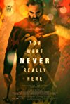 You Were Never Really Here / Тебя никогда здесь не было