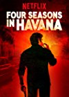 Four Seasons in Havana / Четыре сезона в Гаване