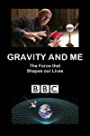 Gravity and Me: The Force That Shapes Our Lives / Гравитация и я: сила, формирующая нашу жизнь