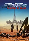 Starship Troopers: Traitor of Mars / Звёздный десант: Предатель Марса