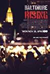 Baltimore Rising / Восставший Балтимор