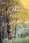 We the Animals / Мы, животные