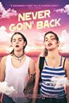 Never Goin' Back / Никогда не возвращайтесь