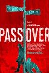 Pass Over / Мы уходим