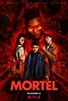 Mortel / Смертоносный