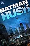 Batman: Hush / Бэтмен: Хаш