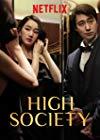 High Society / Высшее общество